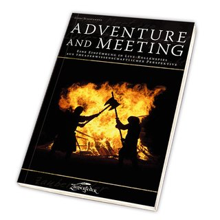 Adventure and Meeting
