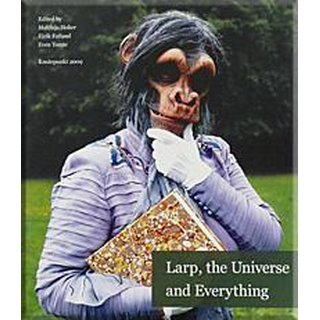 Larp, the Universe and Everything
